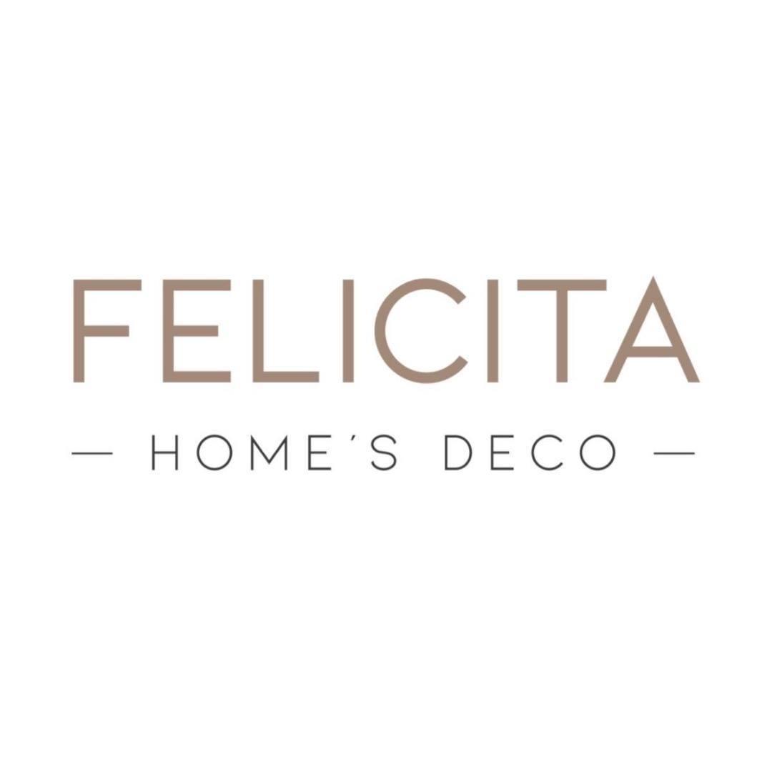 FELICITA HOMES DECO